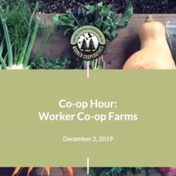 Co-op Hour - Worker Co-op Farms