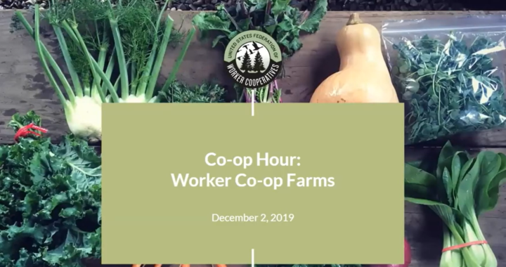 Co-op Hour - Worker Co-op Farms