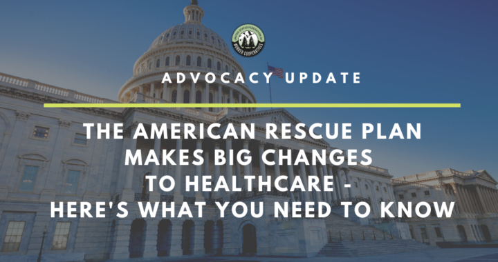 """Advocacy update - the american rescue Plan makes big changes to healthcare - here's what you need to know"""